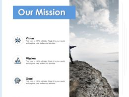 Our Mission Vision Goal E293 Ppt Powerpoint Presentation Slides Influencers