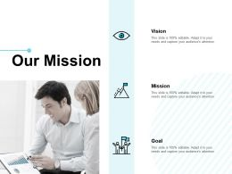 Our Mission Vision Goal E301 Ppt Powerpoint Presentation File Images