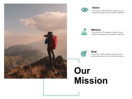 Our Mission Vision Goal E376 Ppt Powerpoint Presentation File Examples