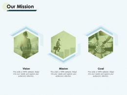 Our Mission Vision Goal F118 Ppt Powerpoint Presentation Portfolio