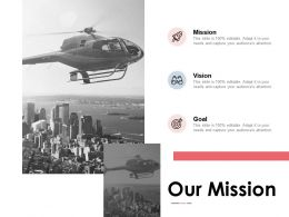 Our Mission Vision Goal F247 Ppt Powerpoint Presentation Pictures Template