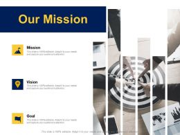 Our Mission Vision Goal F261 Ppt Powerpoint Presentation Pictures Ideas