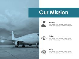 Our Mission Vision Goal F273 Ppt Powerpoint Presentation Pictures Background