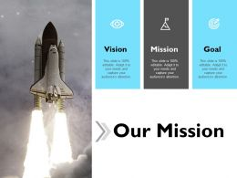 Our Mission Vision Goal F648 Ppt Powerpoint Presentation Outline Rules