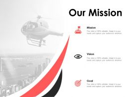 Our Mission Vision Goal F676 Ppt Powerpoint Presentation Pictures Good