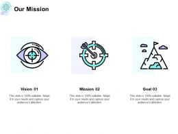 Our Mission Vision Goal F702 Ppt Powerpoint Presentation Summary Template