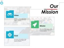 Our Mission Vision Goal F744 Ppt Powerpoint Presentation Icon Elements