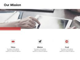 Our Mission Vision Goal F822 Ppt Powerpoint Presentation Pictures Tips