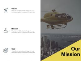 Our Mission Vision Goal G2 Ppt Powerpoint Presentation Layouts Portfolio