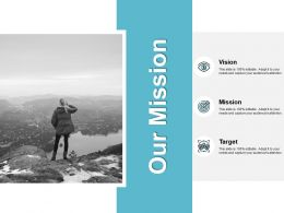Our Mission Vision Goal J137 Ppt Powerpoint Presentation File Layout