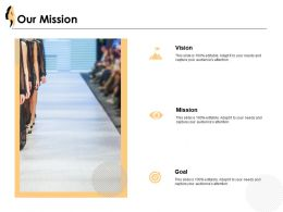Our Mission Vision Goal J28 Ppt Powerpoint Presentation File Layout