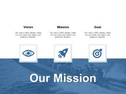 Our Mission Vision Goal K208 Ppt Powerpoint Presentation Infographic