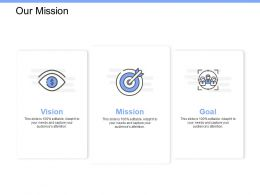 Our Mission Vision Goal K268 Ppt Powerpoint Presentation File Microsoft
