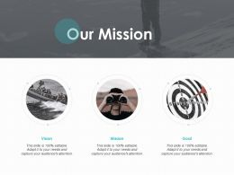 Our Mission Vision Goal K318 Ppt Powerpoint Presentation Graphic Images