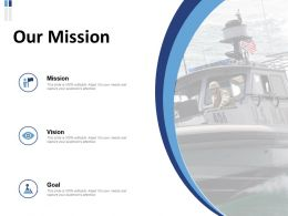 Our Mission Vision Goal L444 Ppt Powerpoint Presentation Layouts Tips