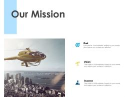 Our Mission Vision Goal L46 Ppt Powerpoint Presentation Slides Objects