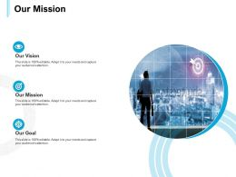 Our Mission Vision Goal L561 Ppt Powerpoint Presentation Inspiration Show