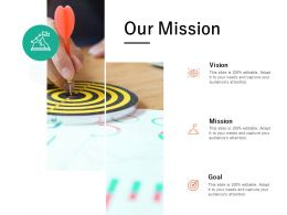 Our Mission Vision Goal L678 Ppt Powerpoint Presentation Gallery Outline