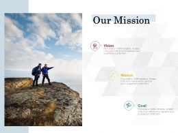 Our Mission Vision Goal L745 Ppt Powerpoint Presentation Outline