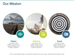 Our Mission Vision Goal Ppt Layouts Background Designs