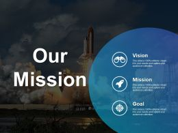 Our Mission Vision Goal Ppt Outline Example Introduction