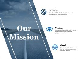 Our Mission Vision Goal Ppt Powerpoint Presentation Model Master Slide