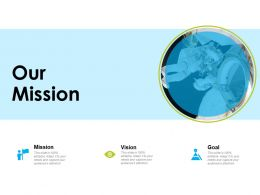 Our Mission Vision Goals F807 Ppt Powerpoint Presentation Pictures Vector
