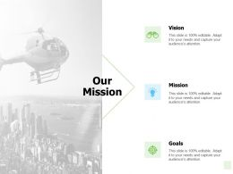 Our Mission Vision Goals Ppt Powerpoint Presentation Portfolio C249