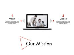Our Mission Vision H 177 Ppt Powerpoint Presentation Professional Microsoft
