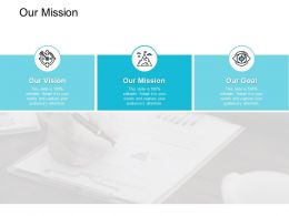 Our Mission Vision I303 Ppt Powerpoint Presentation Ideas Diagrams