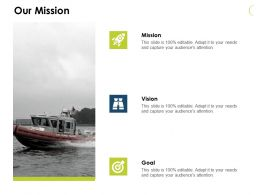 Our Mission Vision J56 Ppt Powerpoint Presentation File Show