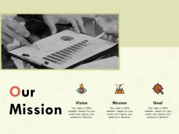 Our Mission Vision L155 Ppt Powerpoint Presentation Files