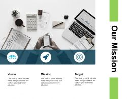 Our Mission Vision Target L4 Ppt Powerpoint Presentation Themes