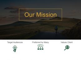 Our Mission With Icons For Target Audience And Values Ppt Slides