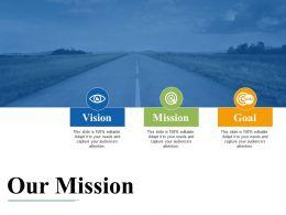 Our Mission With Vision Goal Ppt Slides Brochure