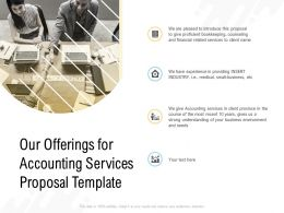 Our Offerings For Accounting Services Proposal Template Ppt Powerpoint Presentation Slides