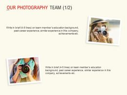 Our Photography Team Communication Ppt Powerpoint Presentation