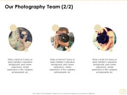 Our Photography Team Introduction Ppt Powerpoint Presentation Infographics