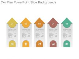 Our Plan Powerpoint Slide Backgrounds