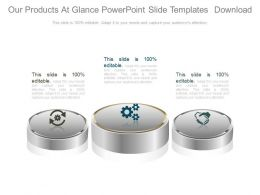 Our Products At Glance Powerpoint Slide Templates Download