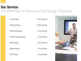 Our Service And Offerings For Business Card Design Proposal Ppt Powerpoint Template