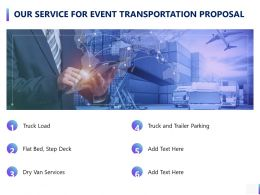 Our Service For Event Transportation Proposal Ppt Powerpoint Presentation Portfolio Introduction