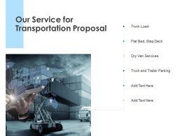 Our Service For Transportation Proposal Ppt Powerpoint Presentation Slides Grid
