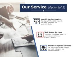 Our Service Ppt Infographics Show
