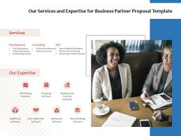 Our Services And Expertise For Business Partner Proposal Template Ppt Powerpoint Presentation