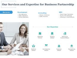 Our Services And Expertise For Business Partnership Ppt Powerpoint Presentation Icon