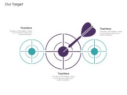 Our Target A1214 Ppt Powerpoint Presentation Infographics Infographics