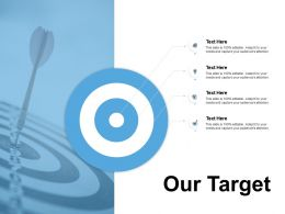 Our Target Acheivements F214 Ppt Powerpoint Presentation Pictures File Formats
