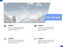 Our Target Acheivements F357 Ppt Powerpoint Presentation Pictures Elements