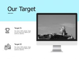Our Target And Acheivement F316 Ppt Powerpoint Presentation Pictures Demonstration